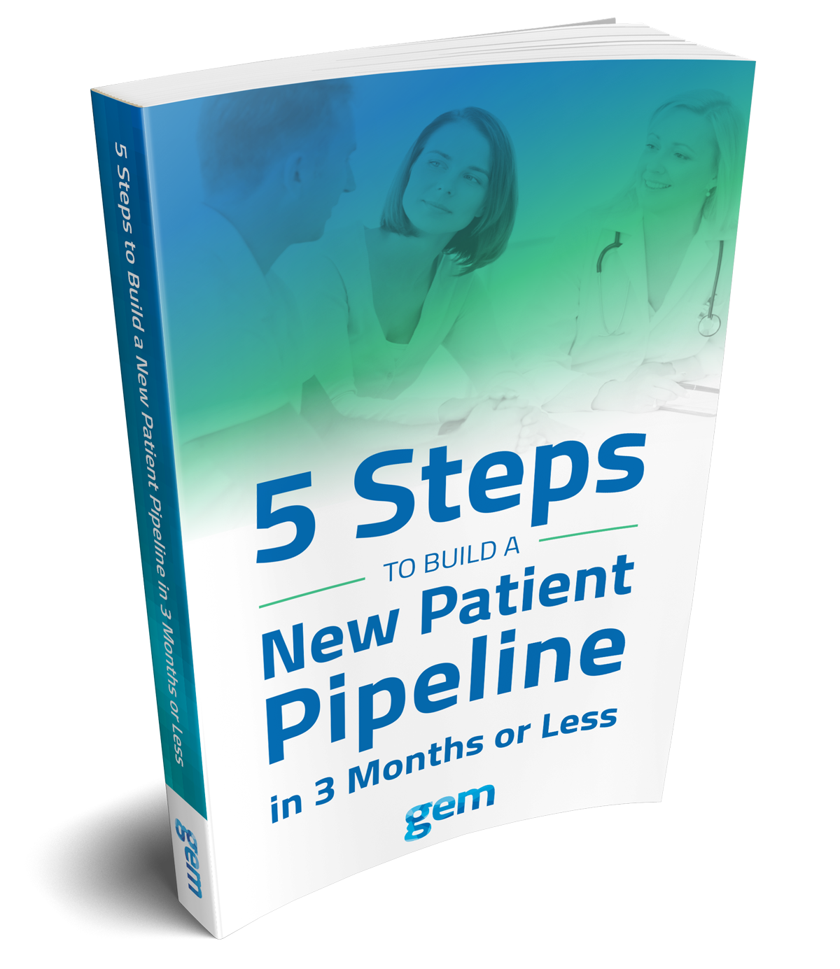 5 Steps to Build a New Patient Pipeline in 3 Months or Less